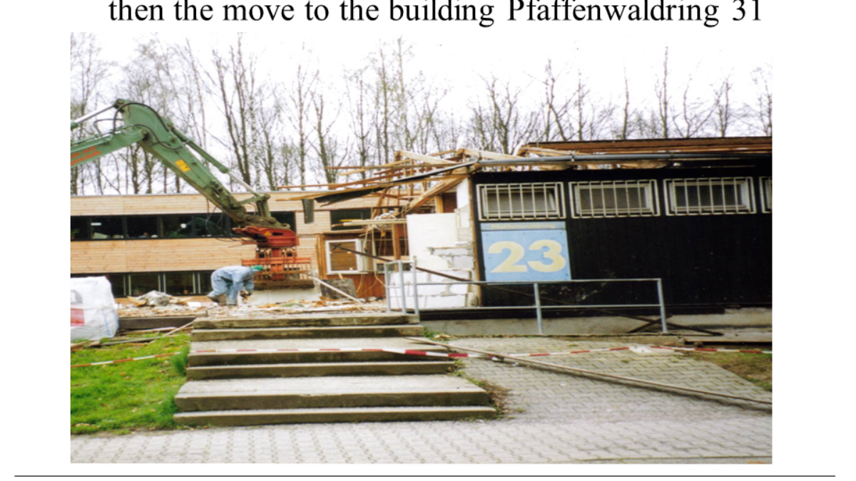 The end of the wooden huts... in September 1969, the institute is moved to the building in Pfaffenwaldring 31. (c)